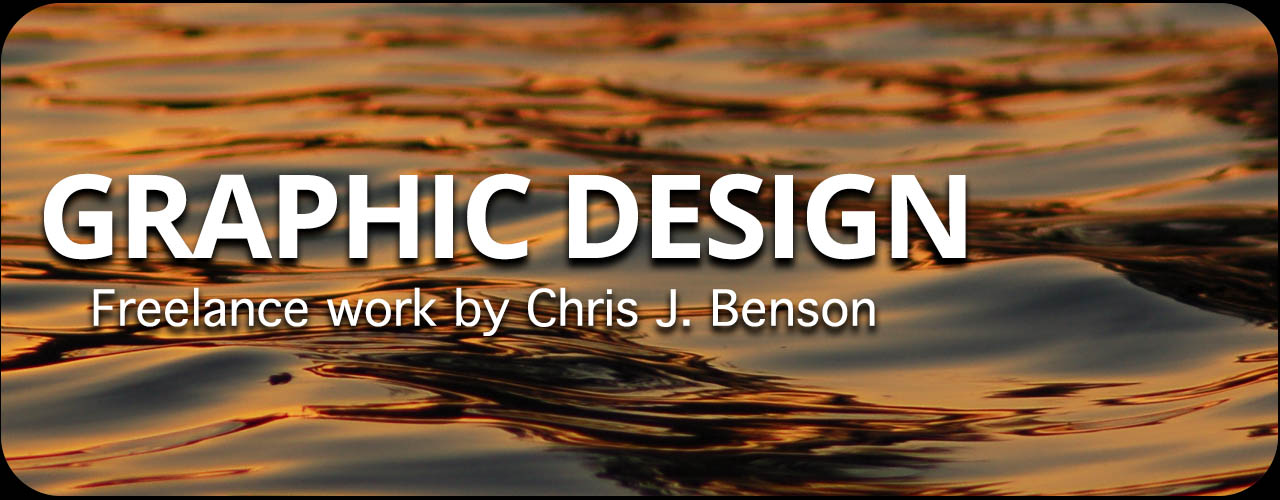 Freelance Graphic Design Service by Chris J. Benson. Contact CJB for a quote.